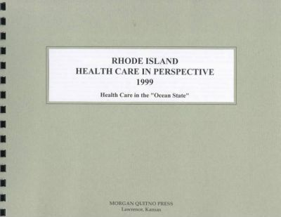 Rhode Island Health Care in Perspective 1999