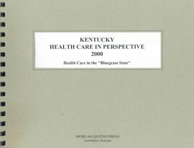 Kentucky Health Care in Perspective 2000