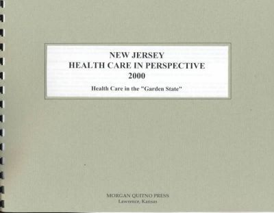 New Jersey Health Care in Perspective 2000