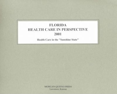 Florida Health Care Perspective