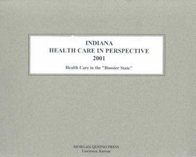 Indiana Health Care Perspective