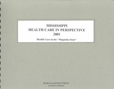 Mississippi Health Care Perspective