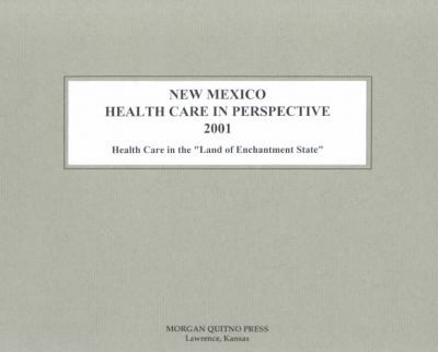 New Mexico Health Care Perspective