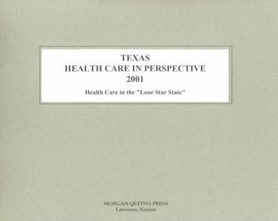 Texas Health Care Perspective