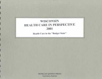 Wisconsin Health Care Perspective