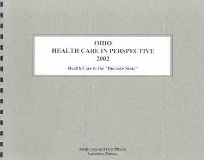 Ohio Health Care in Perspective