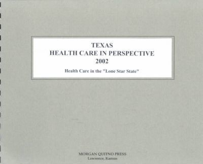 Texas Health Care in Perspective
