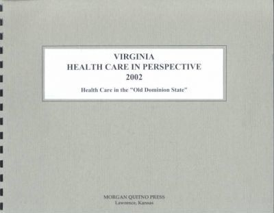 Virginia Health Care in Perspective