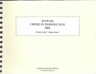 Hawaii Crime in Perspective