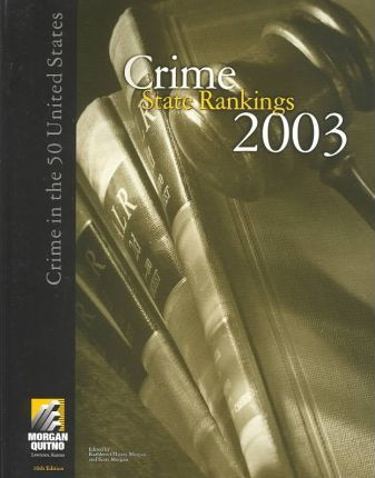 Crime State Rankings 2003