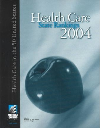 Health Care State Rankings with Data CD
