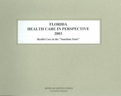Florida Health Care in Perspective