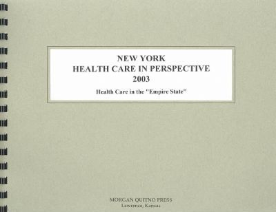 New York Health Care in Perspective 2003