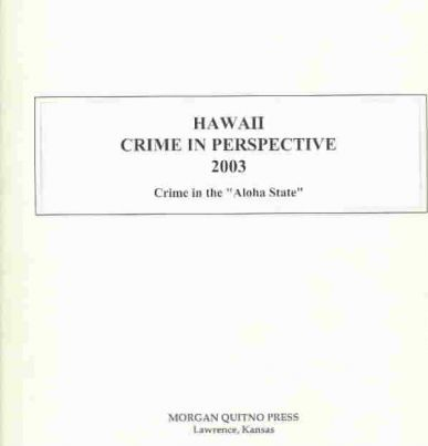 Hawaii Crime in Perspective 2003