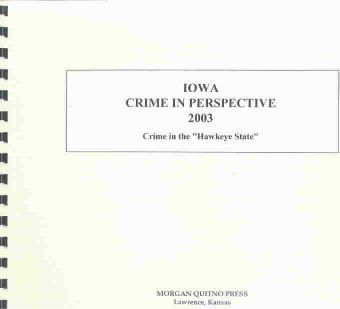 Iowa Crime in Perspective 2003