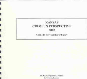 Kansas Crime in Perspective 2003