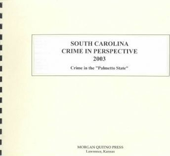 South Carolina Crime in Perspective 2003