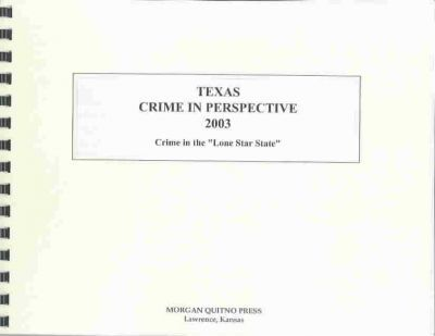 Texas Crime in Perspective 2003