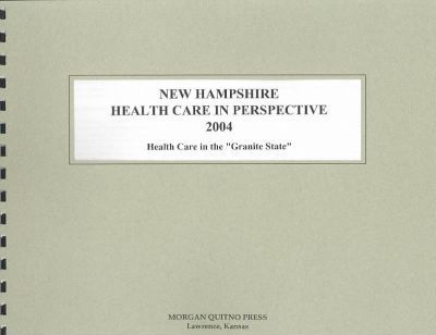 New Hampshire Health Care in Perspective