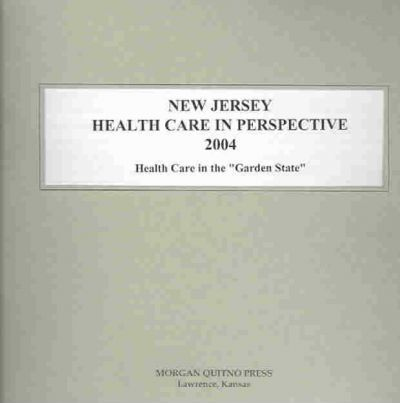 New Jersey Health Care in Perspective