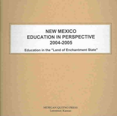 New Mexico Education in Perspective