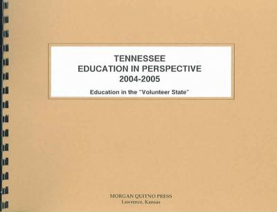 Tennessee Education in Perspective