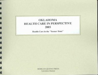 Oklahoma Health Care in Perspective