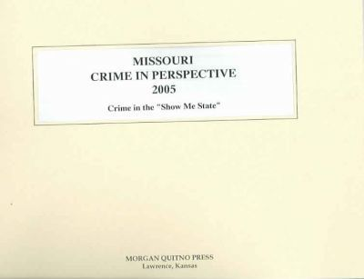 Missouri Crime in Perspective
