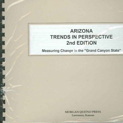 Arizona State Trends in Perspective
