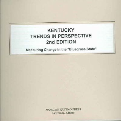 Kentucky State Trends in Perspective