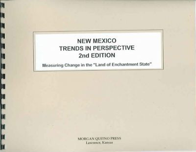 New Mexico State Trends in Perspective
