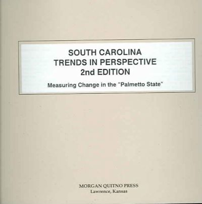 South Carolina State Trends in Perspective