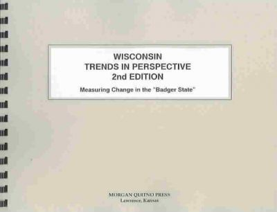 Wisconsin State Trends in Perspective