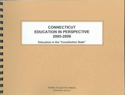 Connecticut Education in Perspective