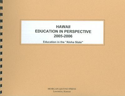 Hawaii Education in Perspective