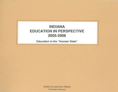 Indiana Education in Perspective