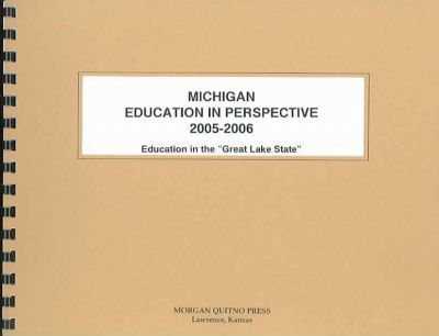 Michigan Education in Perspective