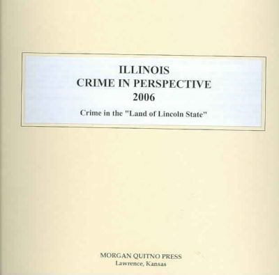 Illinois Crime in Perspective