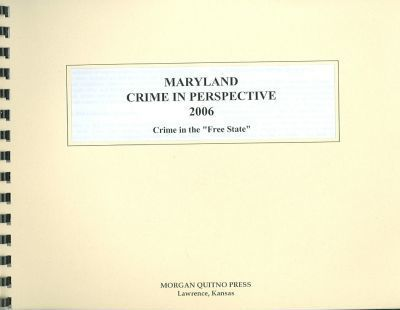 Maryland Crime in Perspective