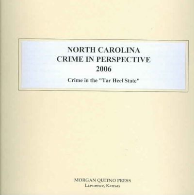 North Carolina Crime in Perspective