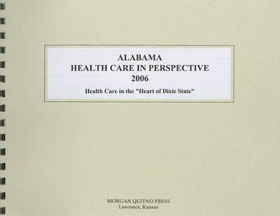 Alabama Health Care in Perspective