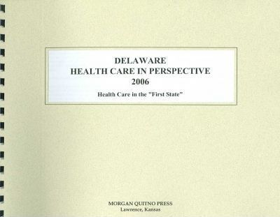 Delaware Health Care in Perspective