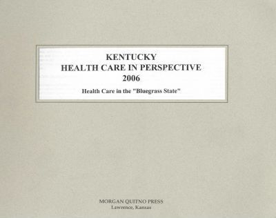 Kentucky Health Care in Perspective