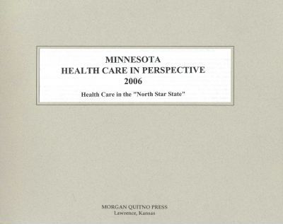 Minnesota Health Care in Perspective