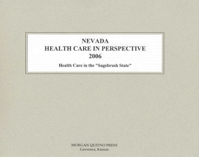 Nevada Health Care in Perspective