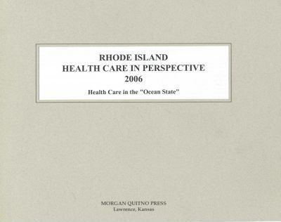 Rhode Island Health Care in Perspective