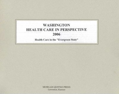 Washington Health Care in Perspective