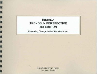 Indiana State Trends in Perspective