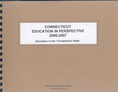 Connecticut Education in Perspective 2006-07