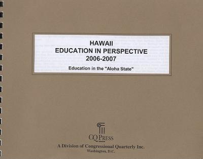 Hawaii Education in Perspective 2006-07